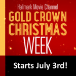 "Hallmark Movies & Mysteries ""Gold Crown Christmas"" starts July 3rd 2015 at 6am ET"