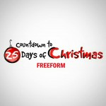 "Freeform's (ABC Family) Annual ""Countdown to 25 Days of Christmas"" Starts on Thanksgiving Day, Thursday, November 24th"