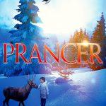 "Poster for the movie ""Prancer"""
