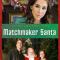 Matchmaker Santa (2012)