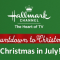"Hallmark Channel's ""Christmas in July"" begins Friday, July 3rd 2105"