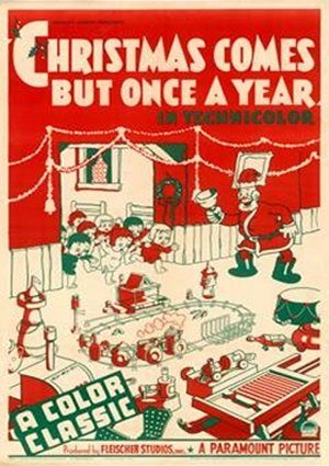Christmas Comes But Once a Year (1936)