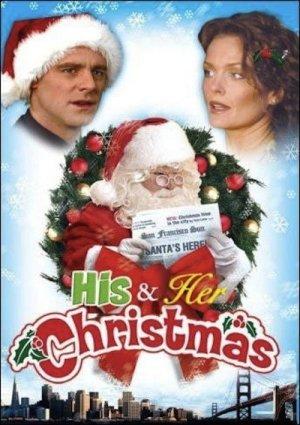 His and Her Christmas (2005) – Christmas Movies on TV ...