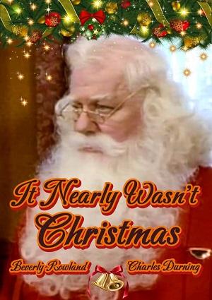 It Nearly Wasn't Christmas (1989)