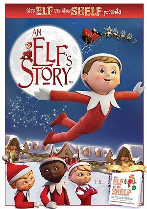 The Elf on the Shelf: An Elf's Story (2011)