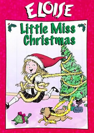 Eloise: Little Miss Christmas (2006)
