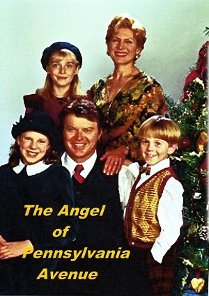 The Angel of Pennsylvania Avenue (1996)