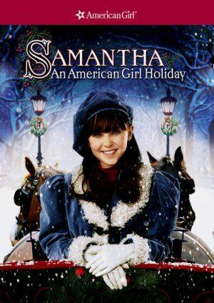 Samantha: An American Girl Holiday (2004)