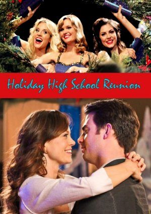 Holiday High School Reunion (Christmas Crush) (2012)