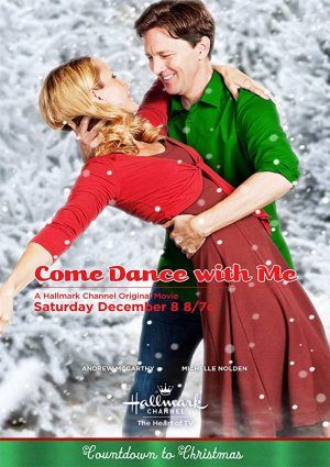 Come Dance With Me 2012 Aka Christmas Dance Christmas Movies On Tv Schedule Christmas Movie Database