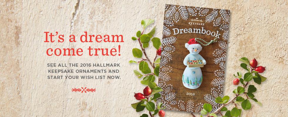 Hallmark Keepsake Ornaments 2016 Dream Book now online