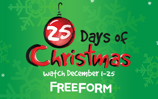 "It's the Most Wonderful Time of the Year on Freeform as the Network's ""25 Days of Christmas"" Programming Event Starts Friday, December 1st"