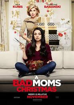 A Bad Mom's Christmas (2017)