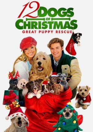 12 Dogs of Christmas: Great Puppy Rescue (2012)