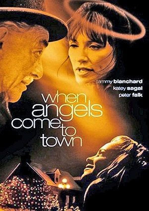 When Angels Come to Town (2004)