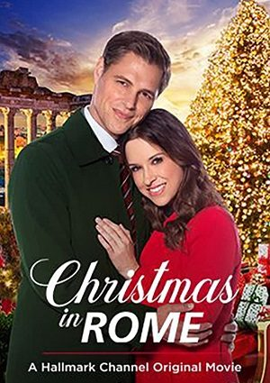 Christmas in Rome (2019) – Christmas Movies on TV Schedule – Christmas  Movie Database
