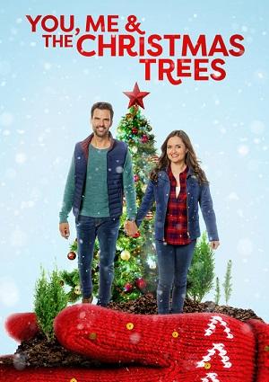 You, Me, & The Christmas Trees (2021)
